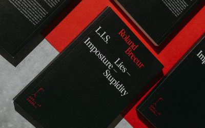 """Roland Breeur's """"L. I. S.: Lies – Imposture – Stupidity"""": historical and philosophical background"""